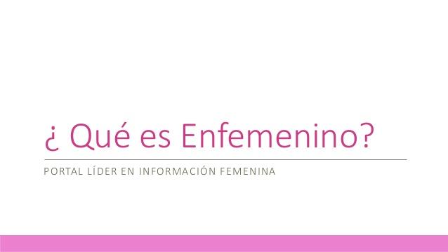Enfemenino, un portal dedicado al cien por cien a las mujeres